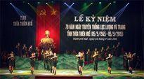 Thừa Thiên - Huế kỷ niệm 70 năm Ngày Truyền thống LLVT