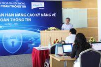 Bộ TT&TT thí điểm đào tạo an toàn thông tin ngắn hạn