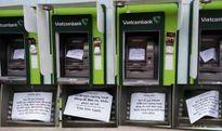 4 máy ATM Vietcombank cạnh nhau đổ bệnh ngày Tết