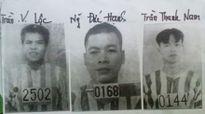 """3 kẻ đào tẩu khỏi trại giam Bộ Công an từng """"vượt ngục"""""""