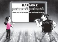 Karaoke đâu phải lúc nào cũng vui!