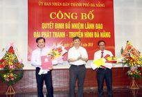 Bổ nhiệm lãnh đạo Đài Phát thanh truyền hình Đà Nẵng
