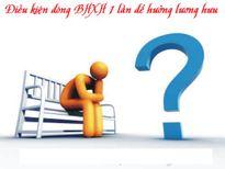 Được đóng BHXH 1 lần cho những năm còn thiếu để hưởng lương hưu?