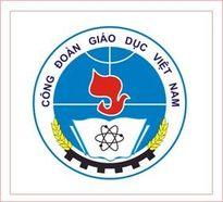 Công đoàn giáo dục Việt Nam góp phần thực hiện đổi mới căn bản, toàn diện GD - ĐT