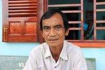"""Ông Huỳnh Văn Nén: Bức xúc vì không được bồi thường """"kỳ án vườn điều"""""""