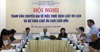 Tham vấn chuyên gia về Luật Du lịch và dự thảo Luật Du lịch sửa đổi