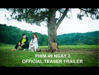 Trailer '49 Ngày' phần 2: Hari Won hóa ma nữ, Ngô Kiến Huy… mất trí nhớ, cosplay khủng long?