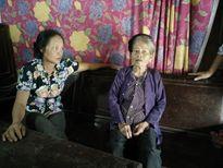 Cụ bà 87 tuổi nuôi hai con tâm thần vẫn không được xét hộ nghèo