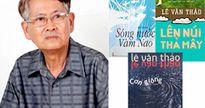 Nhà văn Lê Văn Thảo - Một ngày và một đời