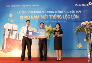 VietinBank trao giải Đặc biệt cho khách hàng may mắn