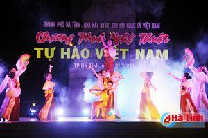 Đăc sắc chương trình nghệ thuật 'Tự hào Việt Nam'