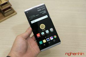 Trên tay LG V20 đầu tiên tại Việt Nam giá 17 triệu
