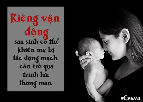 "Nhung sai lam ""chet nguoi"" ve chuyen kieng cu sau sinh cua me Viet - Anh 5"
