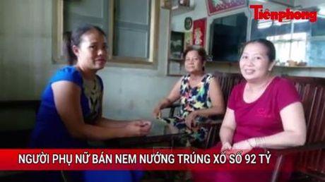 Tin nong 24h: Nguoi phu nu ban nem nuong trung xo so 92 ty dong - Anh 1