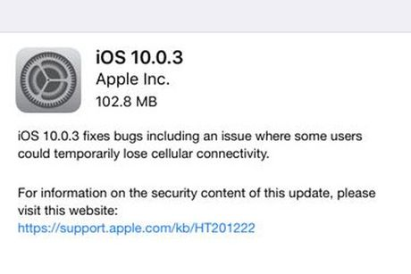 Apple tung ban va iOS 10.0.3 sua loi ket noi mang tren iPhone 7 - Anh 1